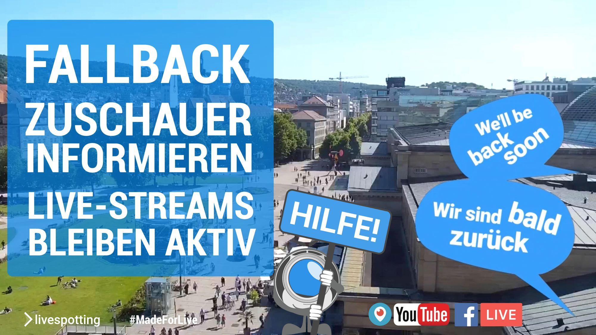 Titel: Wir helfen automatisch über Störungen bei Live-Streams und Webcams zu informieren!