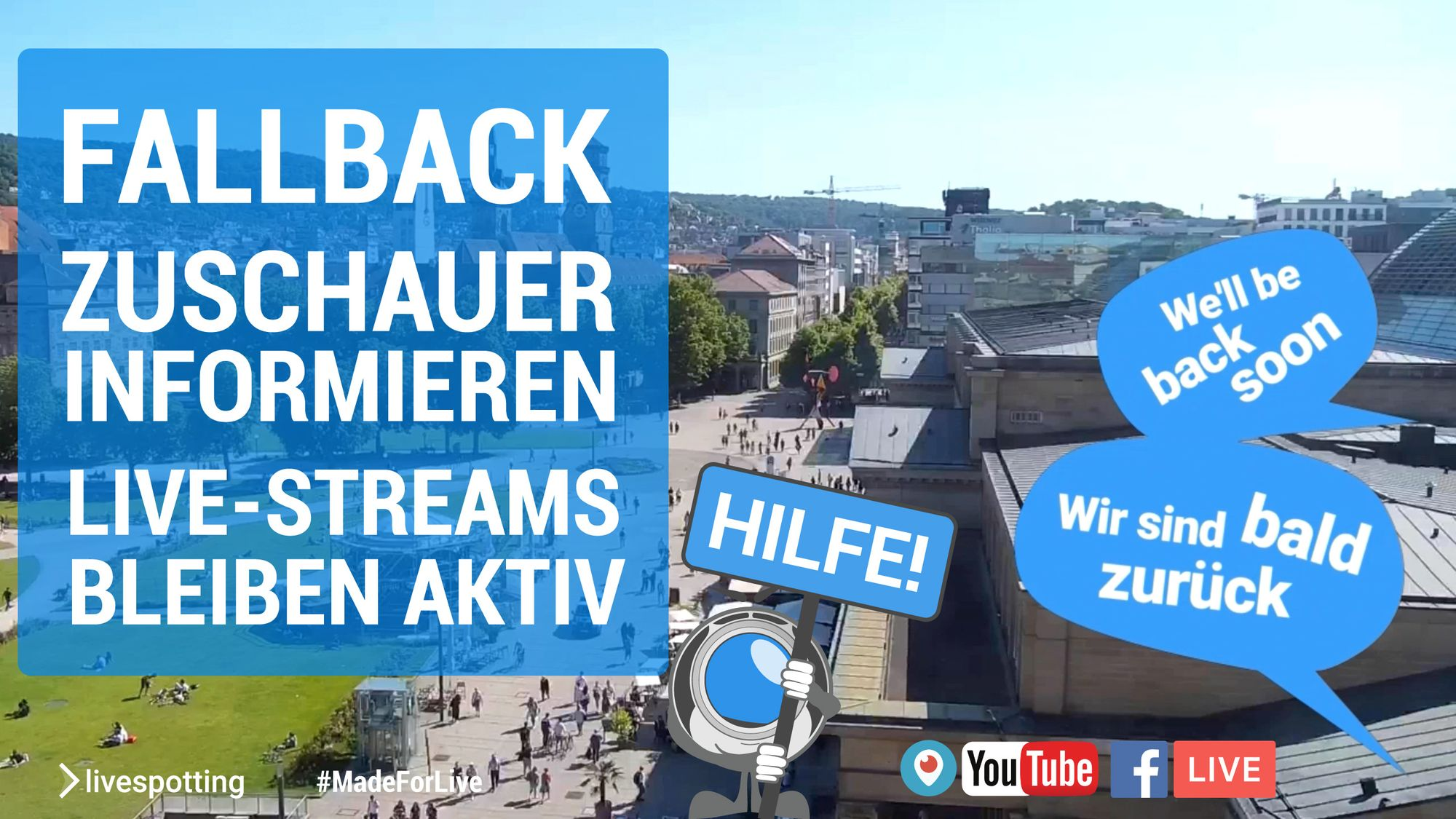 Fallback informiert bei Störungen von Webcams und hält Live-Streams aktiv.
