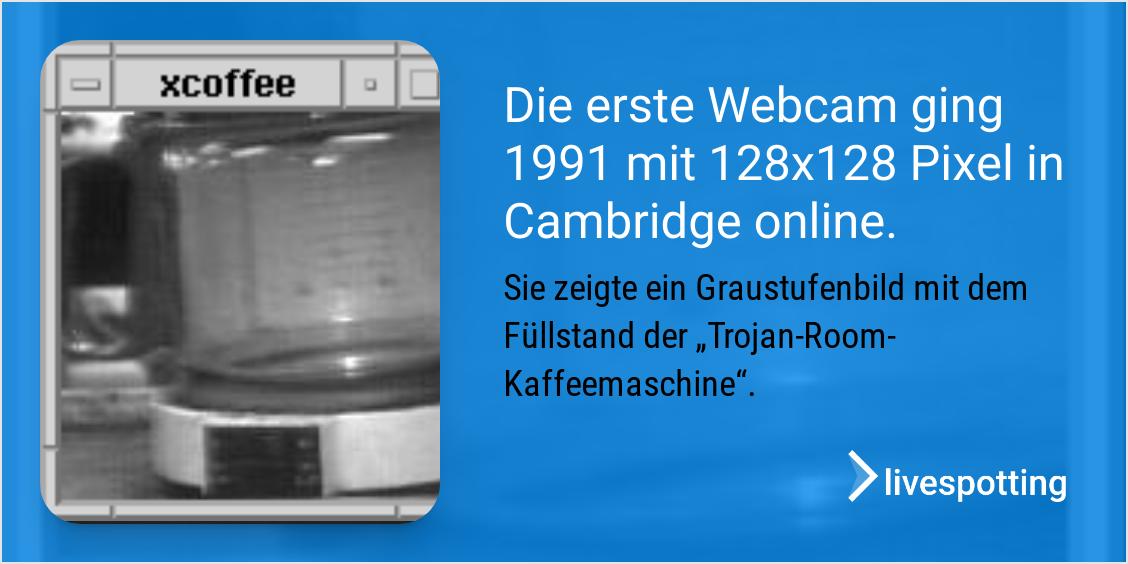 Die erste Webcam der Welt mit 128x128 Pixel konnte kein Livestreaming.