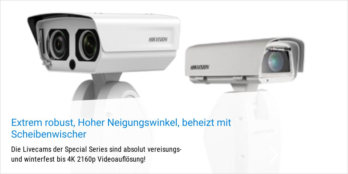 HIKVISION Webcams sind winterfest und für livestreaming geeignet.
