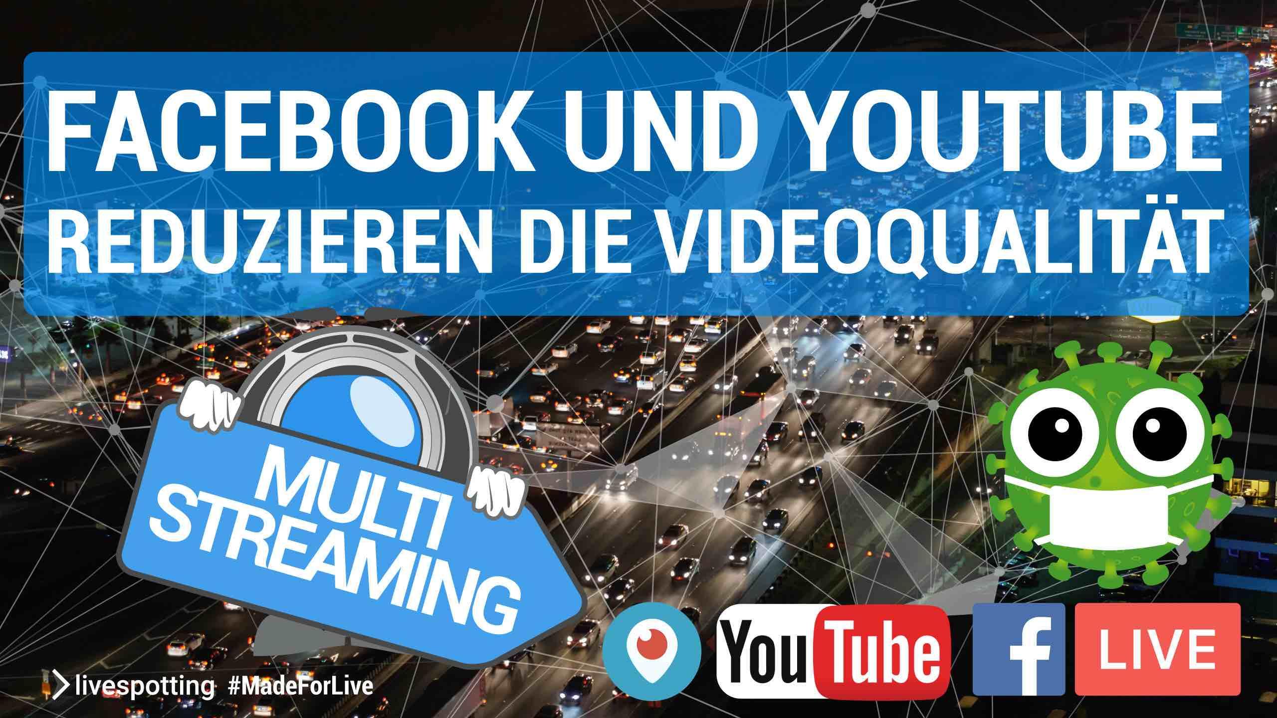 Qualitätsanpassung bei Facebook und YouTube