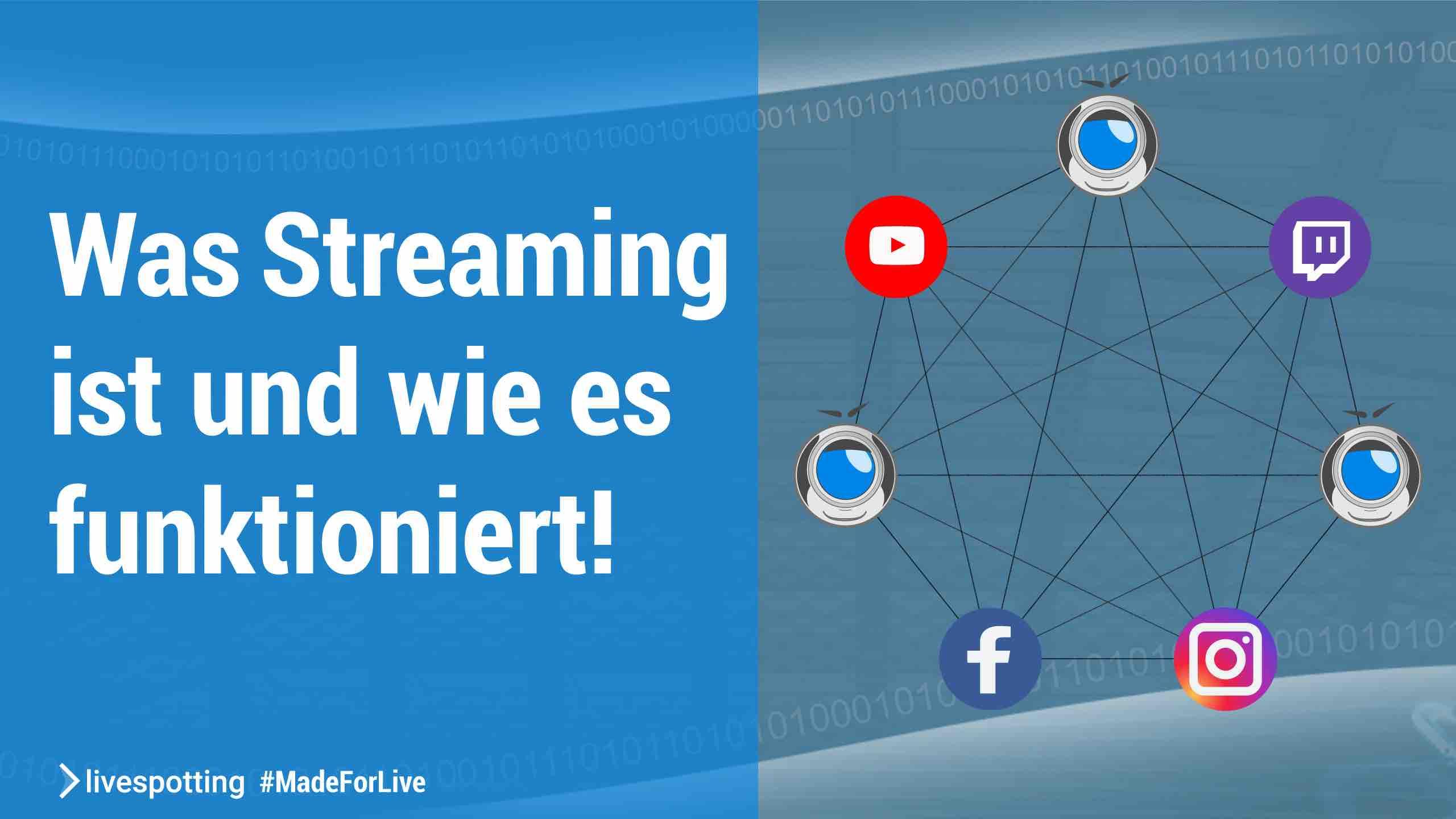 Was Streaming ist und wie es funktioniert!