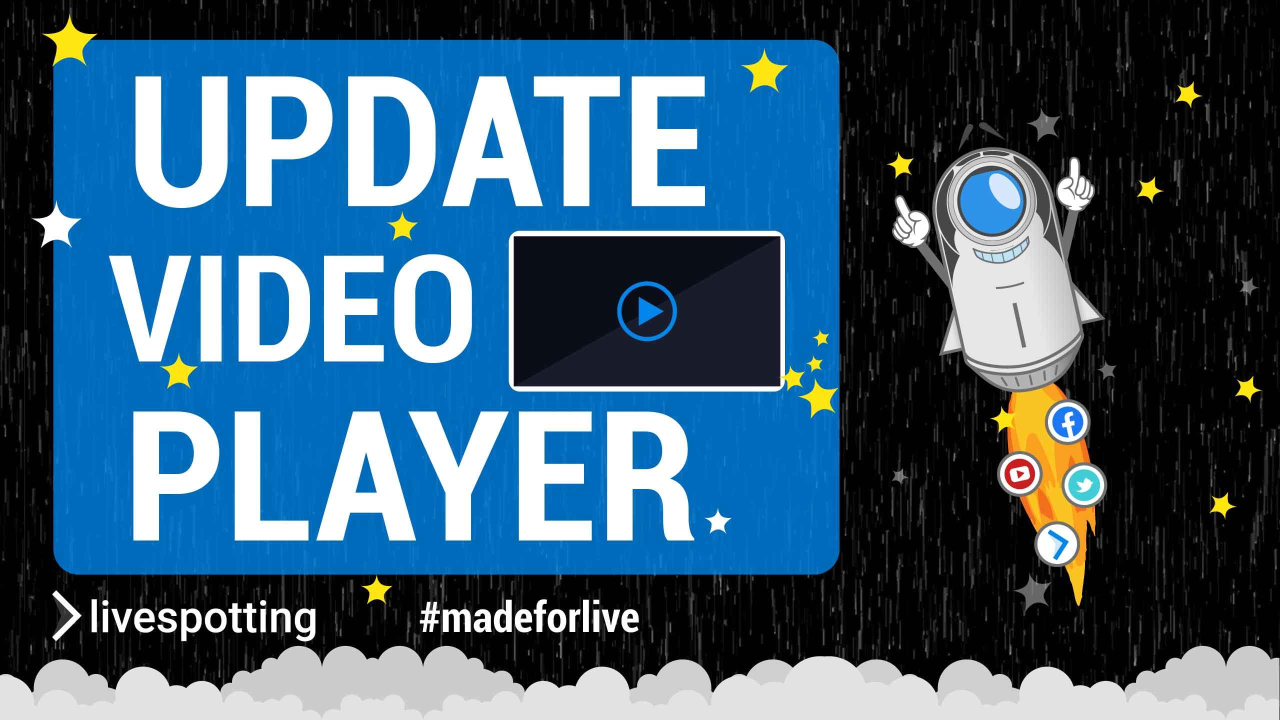 Update : Neue Videoplayer für Live-Streaming