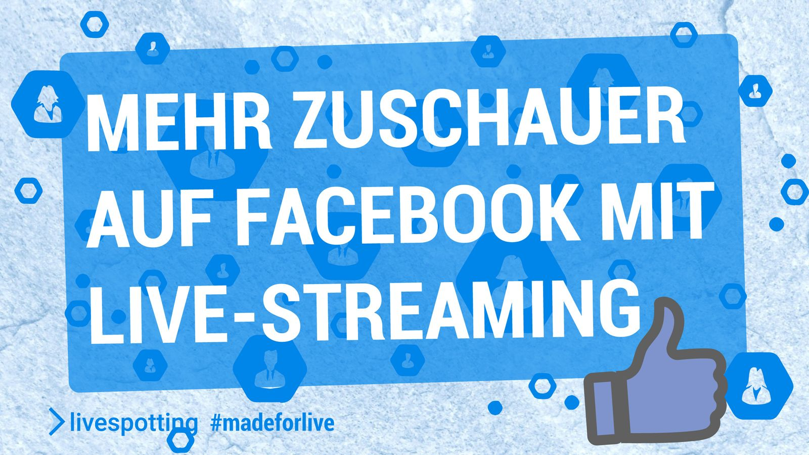 Tipps zur Steigerung des Facebook Publikums mit Live-Streaming