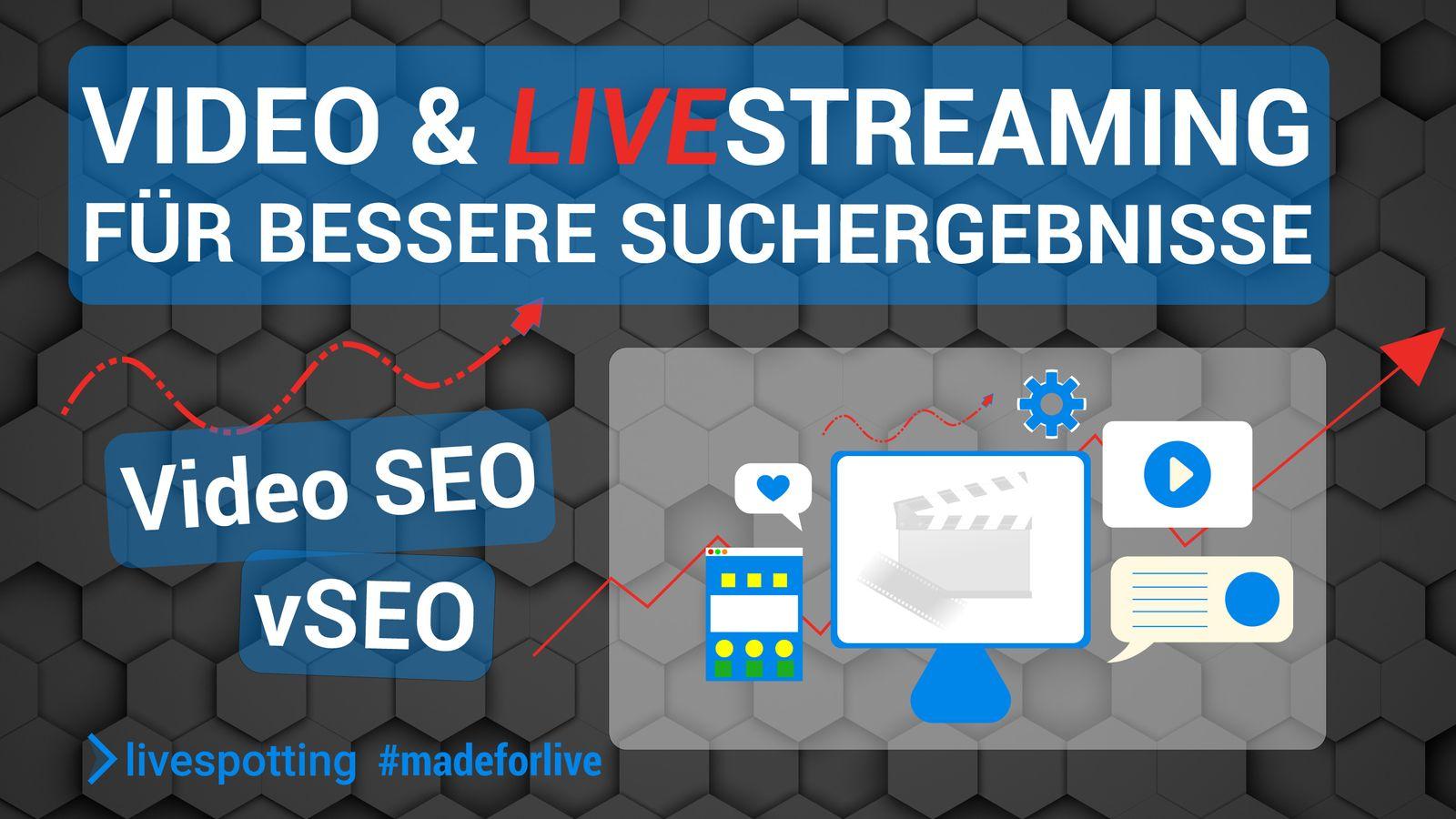 Video-SEO: Webcams und Live-Streaming für bessere Suchergebnisse