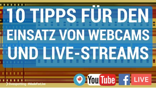 Der Live-Streaming Coach hilft beim Videomarketing