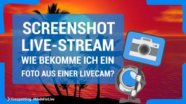 Bildschirmfotos von Live-Streams im Visual Marketing für Webseite und im Social Media verwenden.